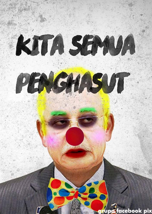 More Images Of Clown Faced Najib Emerge Online 171 Lim Kit